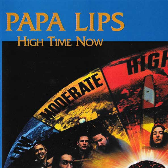 Papa Lips - High Time Now